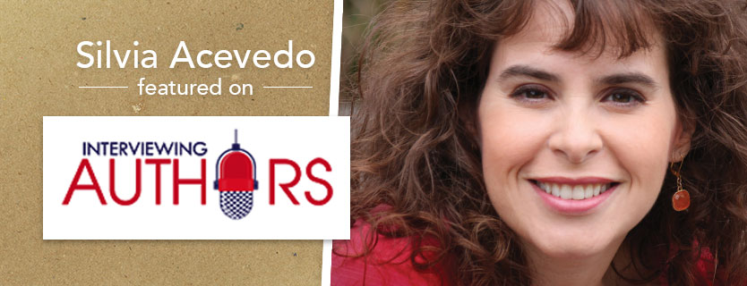 Silvia Acevedo featured on Interviewing Authors podcast