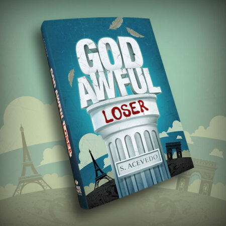 God Awful Loser by Silvia Acevedo (Hardcover)