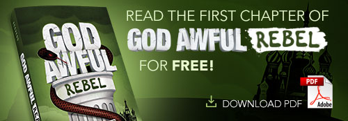 Read the first chapter of God Awful Rebel for Free